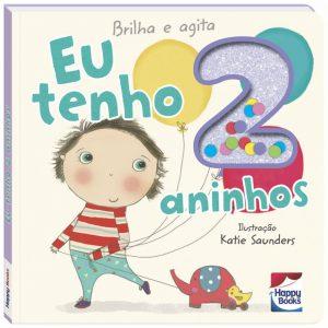 Livro Brilha e Agita - Eu Tenho 2 Aninhos