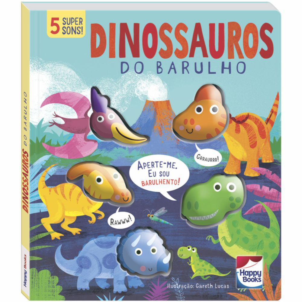 Livro Sons da Bicharada - Dinossauros do Barulho