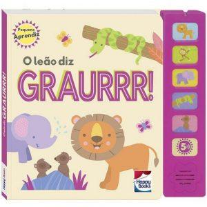 Livro sonoro o leão diz graurrr!